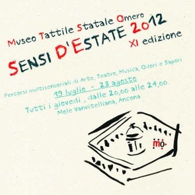 Al via Sensi d'Estate 2012 alla Mole Vanvitelliana di Ancona