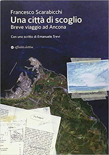 Libro Ancona una città di mare
